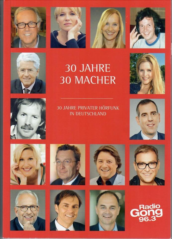 30 Jahre - 30 Macher - privater Hörfunk in Deutschland